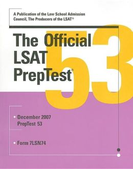 The Official LSAT PrepTest: Dec 2007 Form 7LSN74