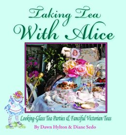 Taking Tea with Alice: Looking Glass Tea Parties