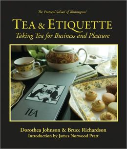 Tea and Etiquette: Taking Tea for Business and Pleasure