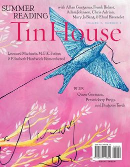 Tin House: Summer Issue 2008
