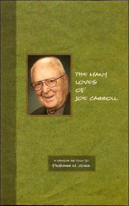 The Many Loves of Joe Carroll: A Memoir as Told to Finbarr M. Corr