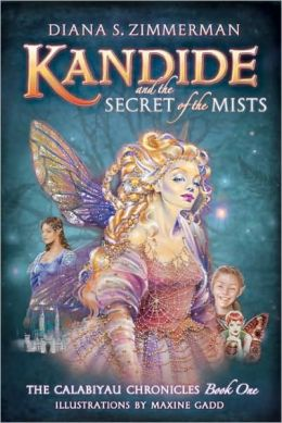 Kandide and the Secret of the Mists (The Calabiyau Chronicles Series #1)