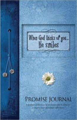 When God Thinks of You...He Smiles Promise Journal