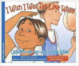 I Wish I Was Tall Like Willie / Quisiera ser tan alto como Willie