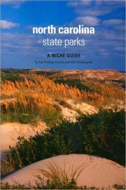 North Carolina State Parks: A Niche Guide