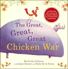 The Great Great Great Chicken War