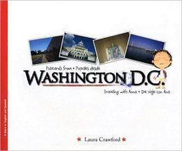 Postcards from Washington D.C./Postales Desde Washington D.C.