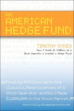 An American Hedge Fund ; How I Made $2 Million As A Stock Market Operator & Created A Hedge Fund