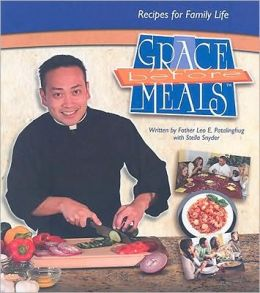 Grace Before Meals: Recipes for Family Life