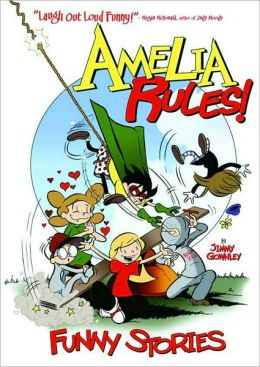 Amelia Rules! Funny Stories, Volume 1 (Amelia Rules! Series0