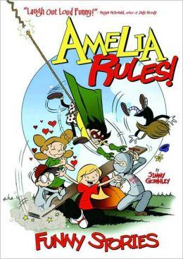 Amelia Rules! Funny Stories, Volume 1 (Amelia Rules! Series0