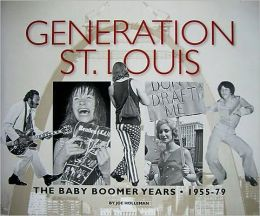 Generation St. Louis - The Baby Boomer Years
