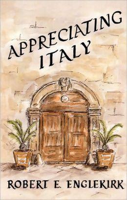 Appreciating Italy