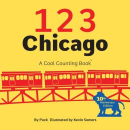 123 Chicago: A Cool Counting Book