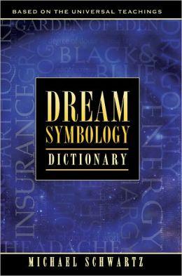 Dream Symbology Dictionary