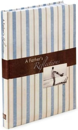 A Father's Reflections Journal 7x9