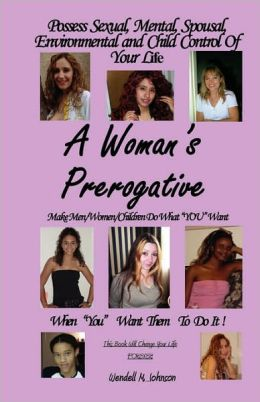 A Women's Prerogative