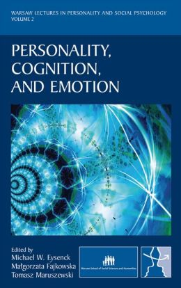 Personality, Cognition, and Emotion