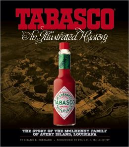 TABASCO ®: An Illustrated History