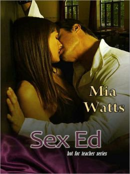 Sex Ed [Hot for Teacher Series]