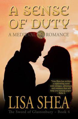 A Sense of Duty - a Medieval Romance