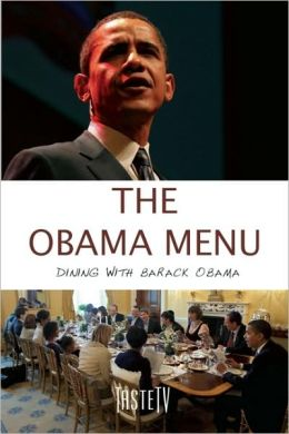 The Obama Menu: Dining with Barack Obama