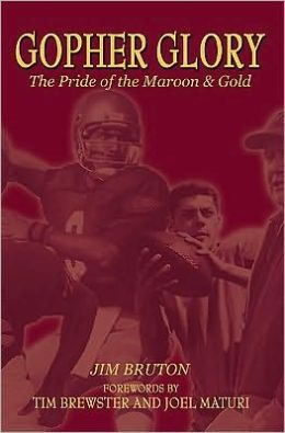 Gopher Glory: The Pride of the Maroon and Gold