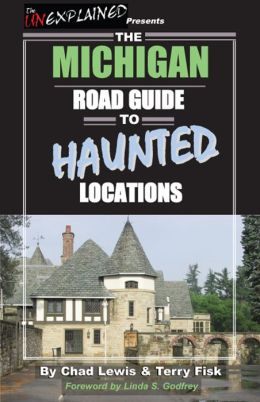 The Michigan Road Guide to Haunted Locations