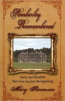 Pemberley Remembered
