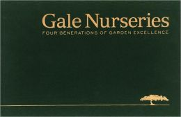 Gale Nurseries: Four Generations of Garden Excellence