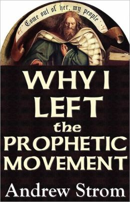 WHY I LEFT the PROPHETIC MOVEMENT. . [NEW 2012 Edition]: Toronto, Brownsville and Lakeland revivals. . to heed Todd Bentley and Bob Jones, or men like Leonard Ravenhill and David Wilkerson ?