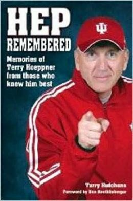 Hep Remembered: Memories of Terry Hoeppner from Those Who Knew Him