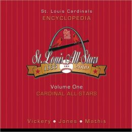 St. Louis Cardinals Encyclopedia: Cardinal All-Stars