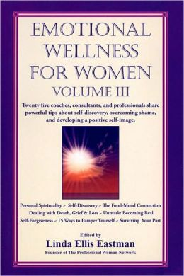 Emotional Wellness for Women, Vol. 3