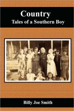 Country Tales Of A Southern Boy