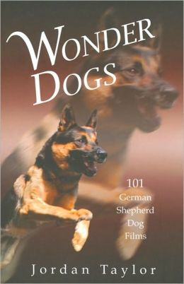 Wonder Dogs: 101 German Shepherd Dog Films