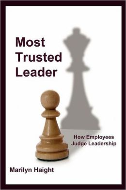 Most Trusted Leader: How Employees Judge Leadership