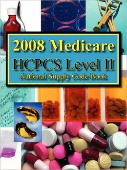 2008 HCPCS Level II National Supply Code Book