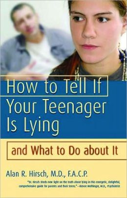 How to Tell If Your Teenager Is Lying and What to Do about It