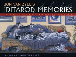 Jon Van Zyle's Iditarod Memories