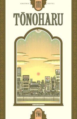 Tonoharu: Part Two