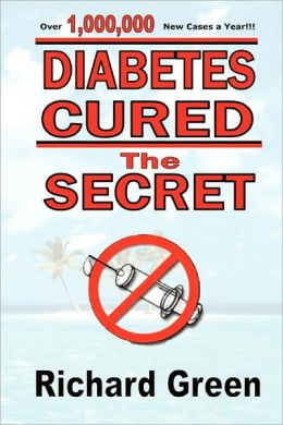 Diabetes Cured Richard Green and Ilan Yhali