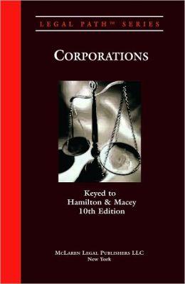 Legal Path Corporations (Keyed to: Hamilton, 10th ED)