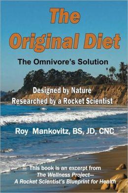 The Original Diet: The Omnivore's Solution