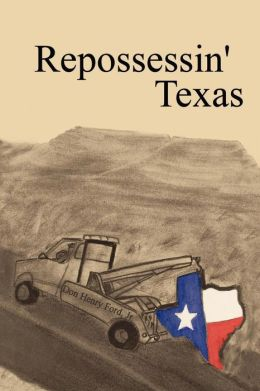 Repossessin' Texas