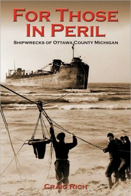 For Those in Peril: Shipwrecks of Ottawa County Michigan