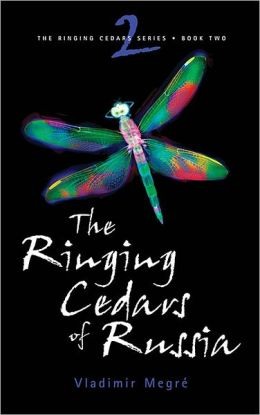 Ringing Cedars of Russia: Book 2 of the Ringing Cedars Series
