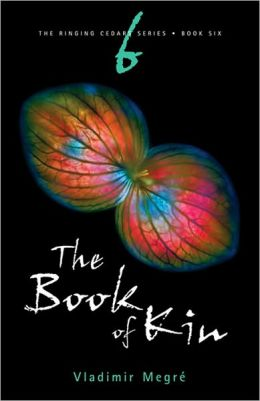 Book of Kin: Book 6 of the Ringing Cedars Series