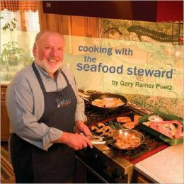 Cooking with the Seafood Steward: Taking the Mystery Out of Seafood Preparation
