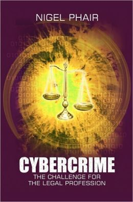 Cybercrime: The Challenge for the Legal Profession